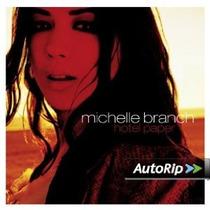 Michelle Branch Hotel Paper Deluxe