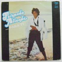 Fernando Allende / Para Ti 1 Disco Lp De Vinilo