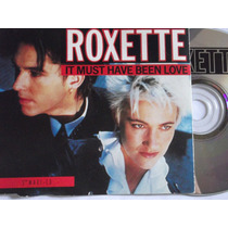 Roxette-it Must Have Been Love - Cd Maxi Single - Germany