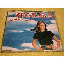 Cd Soledad - Canciones De Las Simples Cosas - Cd Single