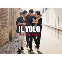 Il Volo / Mas Que Amor / Disco Cd / Con 13 Canciones