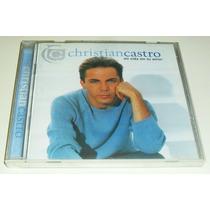 Cd Christian Castro / Mi Vida Sin Tu Amor Importado
