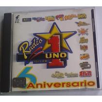 Radio 1 Uno 6 Aniv.cd Promo Bybys Liberacion Llayras Acosta