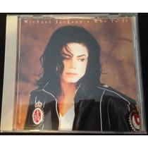 Michael Jackson Who Is It Cd Single C/5 Tracks Made Usa 1993