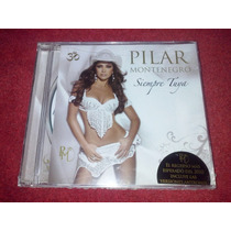 Cd Pilar Montenegro - Siempre Tuya (nuevo)