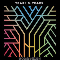 Years & Years / Communion / Discos Cd Con 13 Canciones