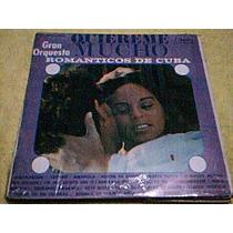 Disco Lp Gran Orquesta Romanticos De Cuba - Quiereme Mucho -