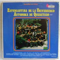Estudiantina Univ. Autónoma De Querétaro 1 Disco Lp Vinilo