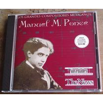 Manuel M. Ponce Cd Especial Novedades Unica Edicion 2000 Vmj