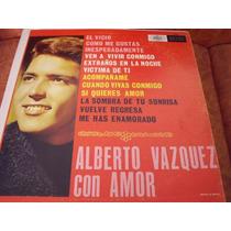 Lp Alberto Vazquez, Con Amor, Envio Gratis