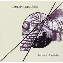 Cd Original Camera Obscura Horizons Of Suburbia Destitution