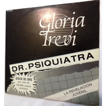 Gloria Trevi Dr Siquiatra Vinilo Maxi Single Traslucido Méxi