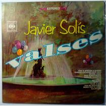 Javier Solis Valses Lp Antiguo Super Bien Cuidado Ranchero