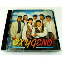 Oxigeno / Homonimo Cd Raro Como Nuevo Ed 1993 Imp Canada