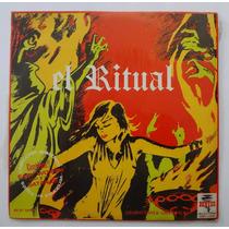 El Ritual. Discos Denver Lp. Rock Mexicano. 60`s