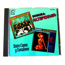 Sonora Altepexana / Entre Copas Y Corazones Cd Peerless 1993