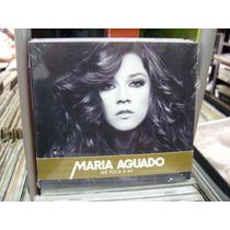 Maria Aguado Me Toca A Mi 2012 Cd Nuevo España