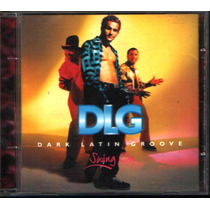 Dark Latin Groove Swing On Cd Dlg