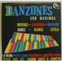 Danzones Con Marimba 1 Disco Lp Vinilo