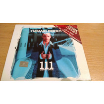 Tiziano Ferro, 111, Edicion Limit Cd Album Doble Cd+dvd 2003