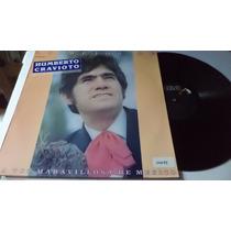Lo Mejor De Humberto Cravioto La Voz Maravillosa Lp Vinyl