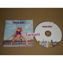 Paulina Rubio Gran City Pop 2009 Universal Cd