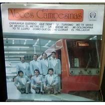 Voces Campesinas Tema Del Stc Metro Lp Muy Raro En Ranchero
