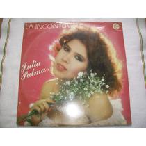 Julia Palma. La Incontenible. Disco L.p. Nuevo Y Sellado.