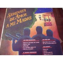 Lp Trios, Serenata De Amor A Mi Madre, Envio Gratis