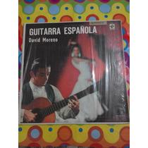 David Moreno Lp Guitarra Española. Disco En Excelente Estado