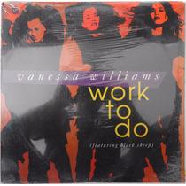 Lp Vanessa Williams Work To Do (feat. Black Sheep) Importado