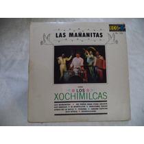Loa Xochimilcas Las Mañanitas 1964 Lp De Coleccion Rock Mex