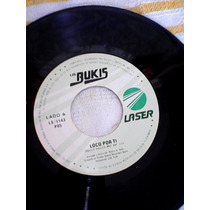 Los Bukis Disco De Acetato De 45rpm Envio Gratis
