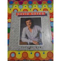 David Gates Lp Tomame Ahora 1981. Disco En Excelente Estado.
