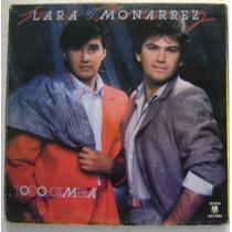 Lara Y Monarrez / Todo Cambia 1 Disco Lp Vinilo