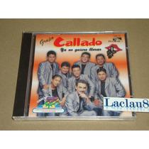 Grupo Callado Ya No Quiero Llorar 2000 Peerless Cd