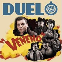 Duelo / Veneno / Cd Con 15 Canciones