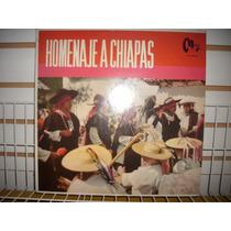 Marimba Orquesta De Chiapas - Homenaje A Chiapas Lp Nacional