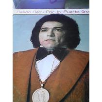 Disco De Acetato De Nelson Ned Por La Puerta Grande