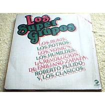 Disco Lp Los Super Grupos - Bukis - Potros - Yonic