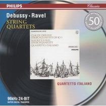 Debussy Ravel - Cuartetos String Quartets Cd Clasica Op4