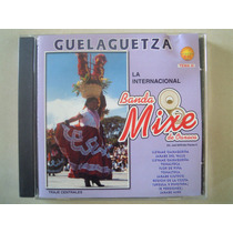 Banda Mixe De Oxaca Cd Guelaguetza