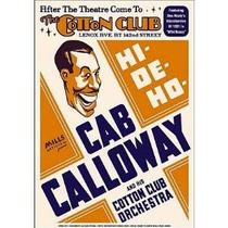 Cab Calloway En El Cotton Club De Jazz Cartel Raro Harlem Ny
