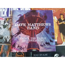 Dave Matthews Band Under The Table And Dreaming Omi