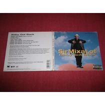 Sir Mix A Lot - Baby Got Back Cd Ep Usa Ed 1992 Mdisk