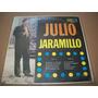 Julio Jaramillo. Devuelveme El Corazon. Disco L.p.