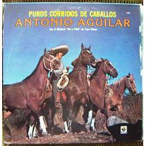 Bolero, Antonio Aguilar Puros Corridos De Caballos,lp12