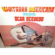 Olga Acevedo Guitarra Mexicana Lp Vinilo Disco De Acetato