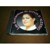 Lupita D´alessio - Cd Album - Las Romanticas De... Class1