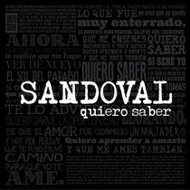 Nuevo Sencillo 2014 De Sandoval Quiero Saber Nuevo Sin Tocar